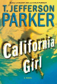 California girl : a novel / T. Jefferson Parker