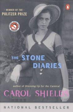 The stone diaries / Carol Shields
