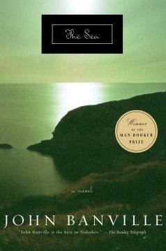 The sea / John Banville