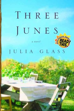 Three Junes / Julia Glass