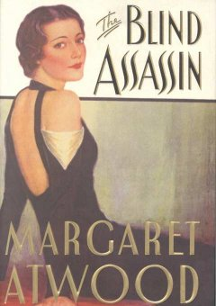 The blind assassin / Margaret Atwood
