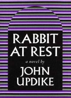 Rabbit at rest / John Updike