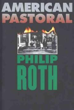 American pastoral / Philip Roth