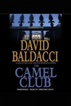 The camel club / David Baldacci