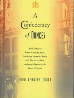 A confederacy of dunces / John Kennedy Toole