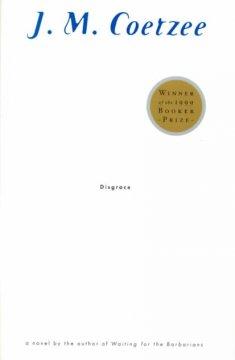Disgrace / J.M. Coetzee