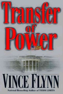 Transfer of power / Vince Flynn