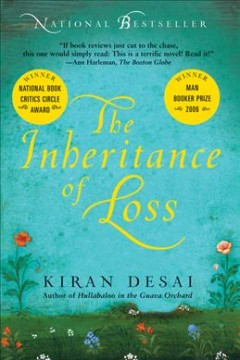 The inheritance of loss / Kiran Desai