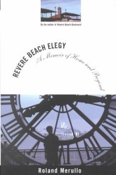 Revere Beach elegy : a memoir of home and beyond / Roland Merullo