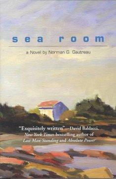 Sea room / Norman G. Gautreau
