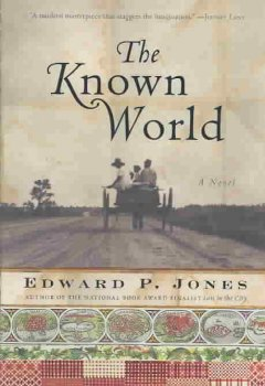 The known world / Edward P. Jones