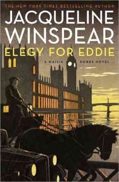 Elegy for Eddie : a Maisie Dobbs novel / Jacqueline Winspear