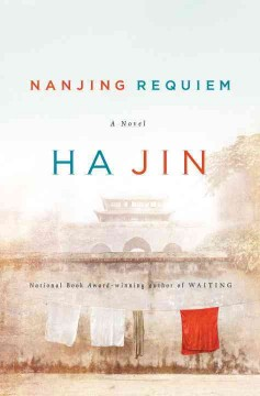 Nanjing requiem / Ha Jin