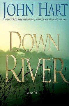 Down river / John Hart