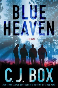 Blue heaven / C.J. Box