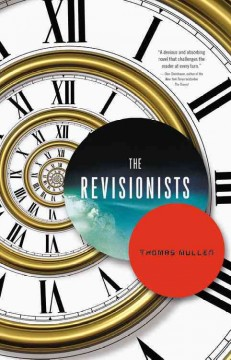 The revisionists / Thomas Mullen