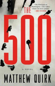 The 500 : a novel / Matthew Quirk