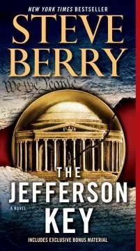 The Jefferson key : a novel / Steve Berry