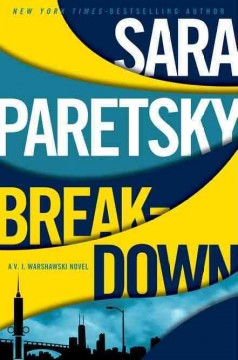 Breakdown / Sara Paretsky