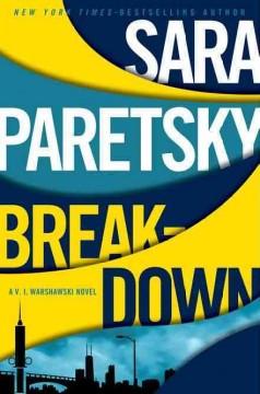 Breakdown / Sara Paretsky