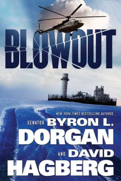 Blowout / Byron L. Dorgan and David Hagberg