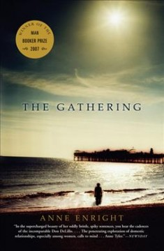The gathering / Anne Enright