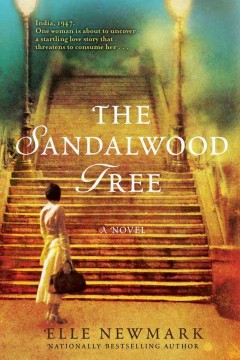 The sandalwood tree : a novel / Elle Newmark