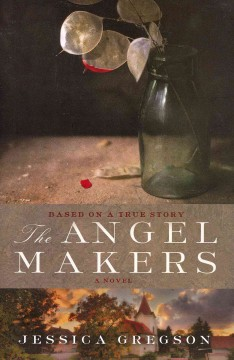The angel makers / Jessica Gregson