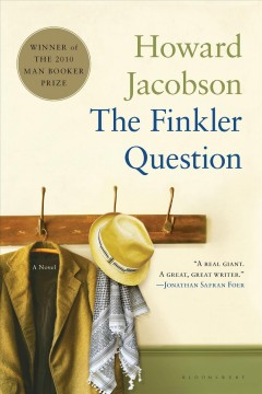 The Finkler question / Howard Jacobson